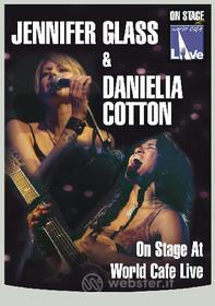 Jennifer Glass, Danielia Cotton. On Stage at World Cafe Live