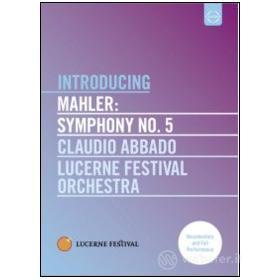 Gustav Mahler. Symphony No. 5. Introducing