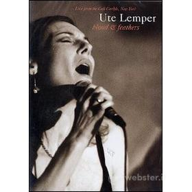 Ute Lemper. Blood & Feathers. Live From The Café Carlyle
