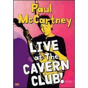 Paul McCartney. Live At The Cavern Club