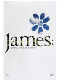 James - Seven. The Live Concert