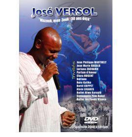 Jose Versol - Mazouk, Mon Zouk : 30 Ans Deja