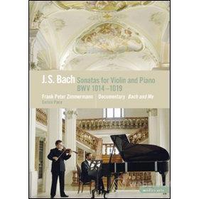Johann Sebastian Bach. Sonatas for Violin and Piano BWV 1014-1019