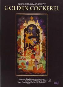 Nikolai Rimsky-Korsakov - Golden Cockerel