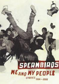Spermbirds - Me And My People (2 Dvd)