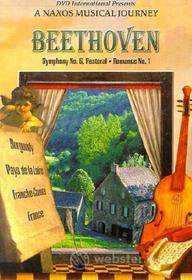 Ludwig Van Beethoven. Symphony No. 6 Pastoral. A Naxos Musical Journey