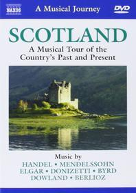 Scotland: A Musical Tour Of The Country'spast And Present