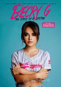 Becky G - The Story Of A Lifetime