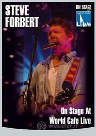 Steve Forbert. On Stage At The World Cafè Live