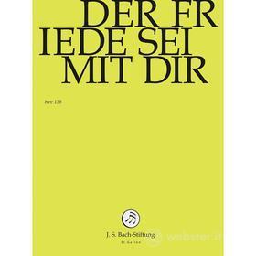 Johann Sebastian Bach  - Der Friede Sei Mit Dir