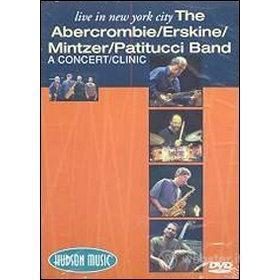 The Abercrombie-Erskine-Mintzer-Patitucci Band