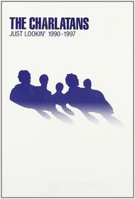 The Charlatans. Just Lookin' 1990 - 1997