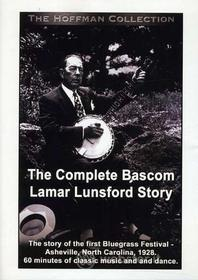Bascom Lamar Lunsford. Complete Story