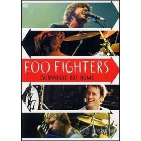 Foo Fighters. Everywhere But Home