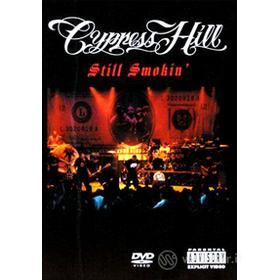 Cypress Hill. Still Smokin'