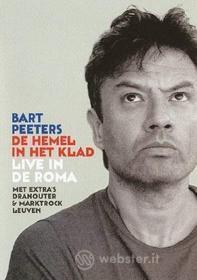 Bart Peeters - De Hemel In Het Klad/Live In De Roma
