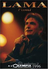 Serge Lama - l'Ami (Olympia 1996)