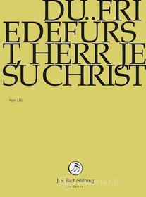 Johann Sebastian Bach  - Du Friedeforst, Herr Jesu Christ