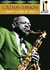 Coleman Hawkins. Live in '62 & '64. Jazz Icons