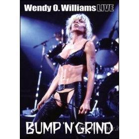 Wendy O. Williams. Bump 'n' Grind Live