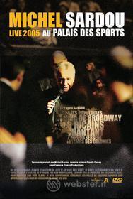 Michel Sardou - Live 2005 Au Palais Des Sport