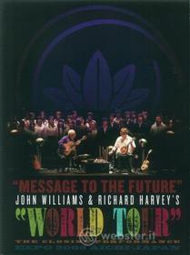 Message To The Future - John Williams & Richard Harvey's World Tour