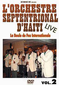Orchestre Septentrional D'Haiti - La Boule De Feu Internationale 2