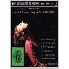 Amanda Palmer. Who Killed Amanda Palmer. A Collection of Music Videos