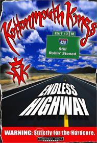 Kottonmouth Kings - Endless Highway