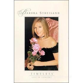 Barbra Streisand. Timeless Live in Concert