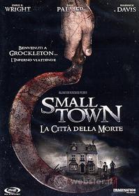 Small Town. La città della morte