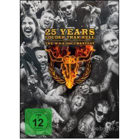 25 Years Louder Than Hell. The W:O:A Documentary