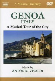 A Musical Journey. Genoa, Italy. A Musical Tour of the City