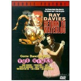 Ray Davies. Return To Waterloo / Come Dancing With The Kinks