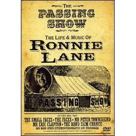 Ronnie Lane. The Passing Show. The Life & Music