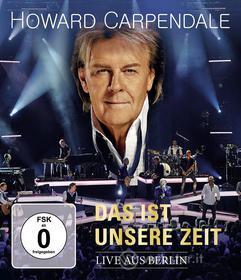 Howard Carpendale - Das Ist Unsere Zeit-Live (Blu-ray)