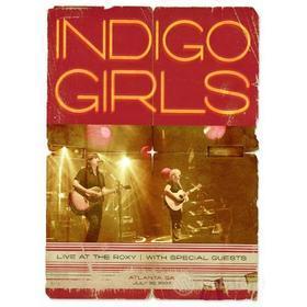 Indigo Girls - Live At The Roxy
