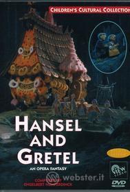 Hansel & Gretel: Opera Fantasy - Hansel & Gretel: Opera Fantasy