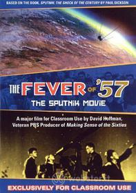 Fever Of 57: The Sputnik Movie (2 Dvd)
