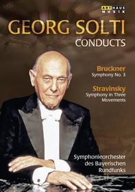 Georg Solti - Conducts Bruckner, Igor Stravinsky