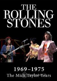 The Rolling Stones. 1969-1974: The Mick Taylor Years