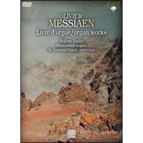 Olivier Messiaen. Livre d'orgue. Organ Works (2 Dvd)