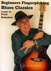 Fred Sokolow - Beginner'S Fingerpicking Blues Classics