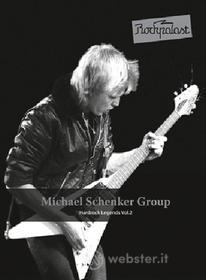 Michael Schenker. Michael Schenker Group. Rockpalast. Hardrock Legends Vol. 2