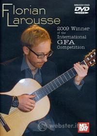 Florian Larousse - Florian Larousse In Concert: Gfa Winner 2009