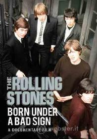 The Rolling Stones. Born Under a Bad Sign