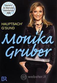 Monika Gruber - Hauptsach G'sund