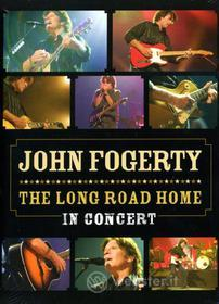 John Fogerty. The Long Road Home. In Concert