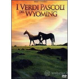 I verdi pascoli del Wyoming