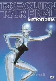 Trix - Trix Evolution Tour Final In Tokyo 2016 (Blu-ray)